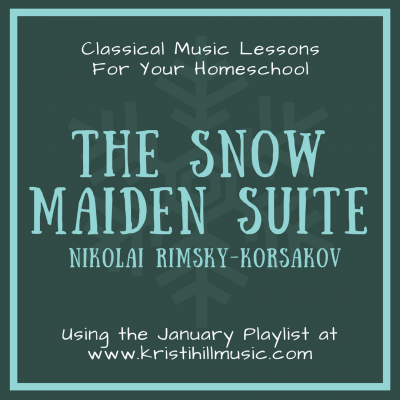 {Music Lessons for Kids} The Snow Maiden Suite // Rimsky-Korsakov