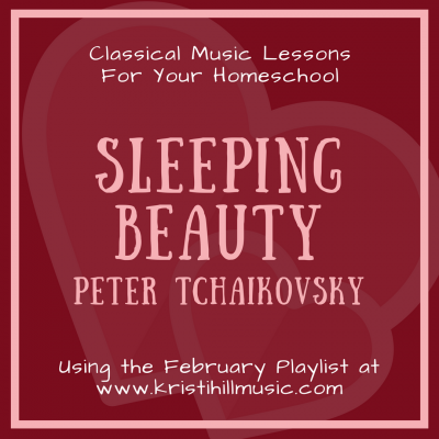 {Music Lessons for Kids} Sleeping Beauty // Tchaikovsky