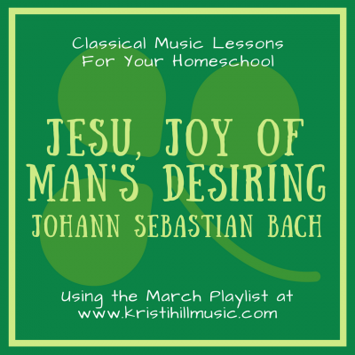 {Music Lessons for Kids} Jesu, Joy of Man's Desiring // Bach