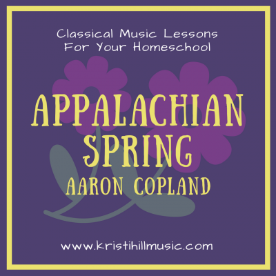 {Classical Music Lessons for Kids} Appalachian Spring // Copland
