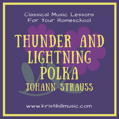 {Classical Music Lessons for Kids} Thunder and Lightning Polka // Strauss