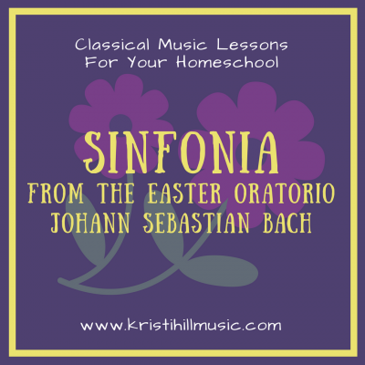 {Classical Music Lessons for Kids} Sinfonia from the Easter Oratorio // Bach