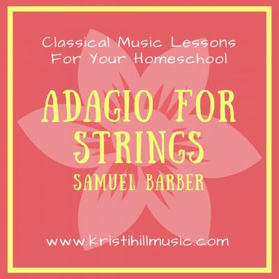{Music Lessons for Kids} Adagio for Strings // Barber