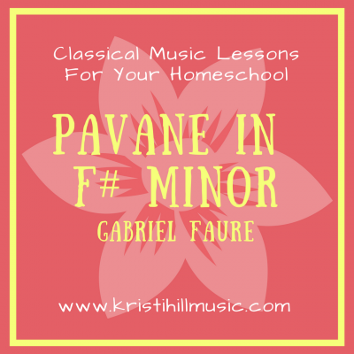 {Music Lessons for Kids} Pavane in F# Minor // Faure