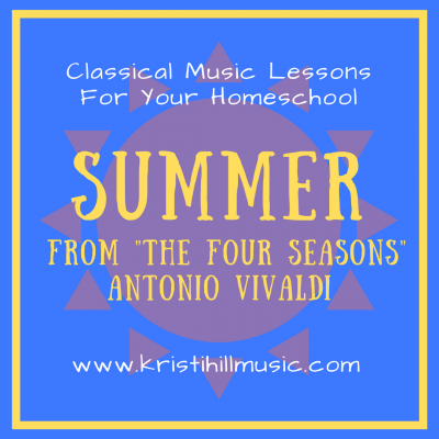 "{Music Lessons for Kids} Summer from ""The Four Seasons"" // Vivaldi"