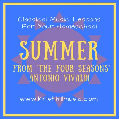 "{Music Lessons for Kids} Summer from ""The Four Seasons"" // Vivaldi"