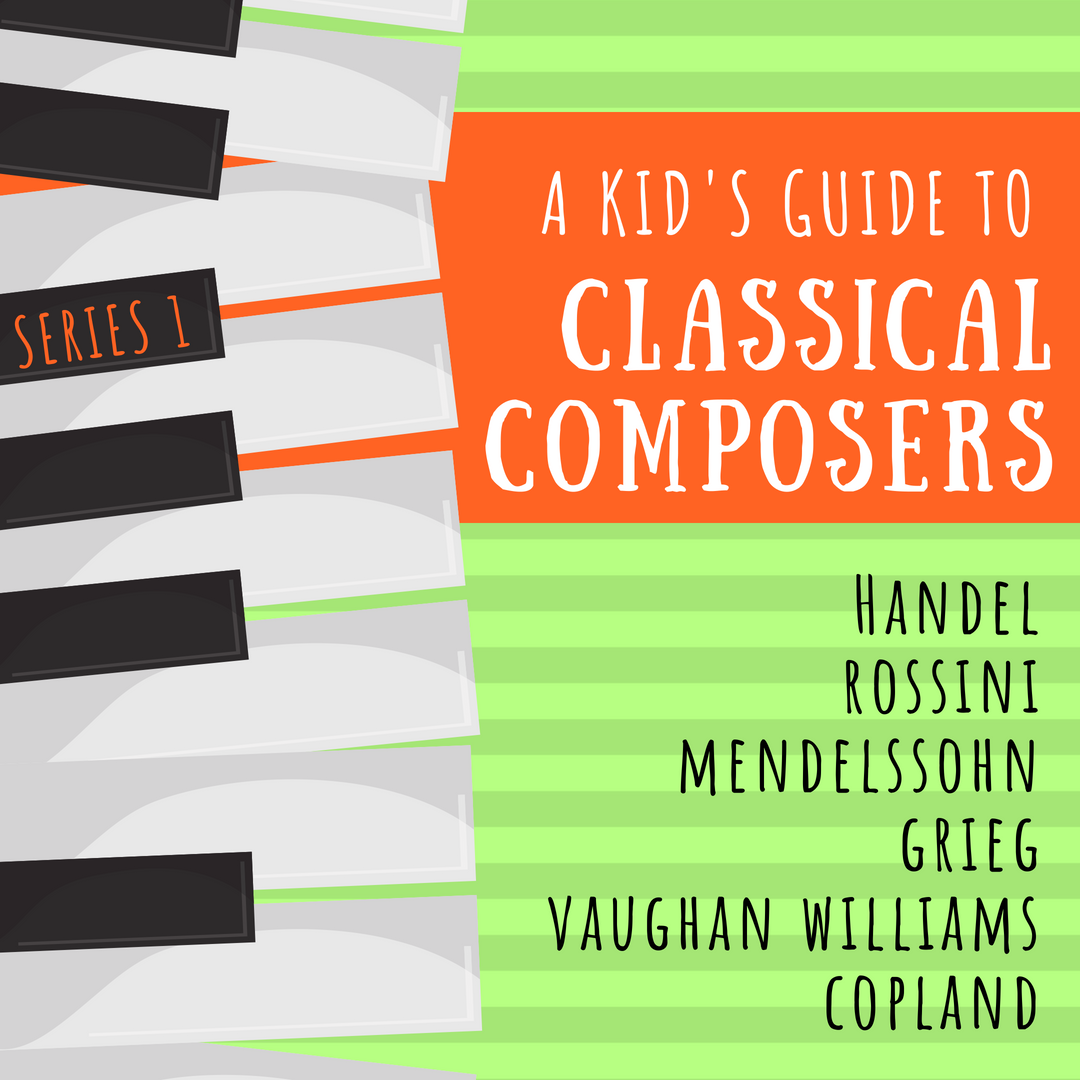 A Kid's Guide to Classical Composers Series 1