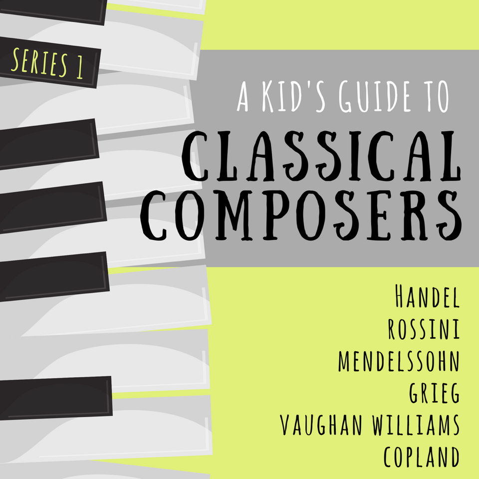 A Kid's Guide to Classical Composers: Series 1