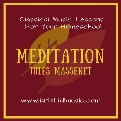 {Music Lessons for Kids} Meditation // Massenet  + How Music Affects Your Child's Brain