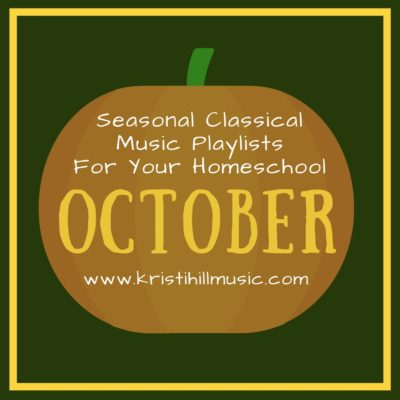 Classical Music Playlists for Your Homeschool: October