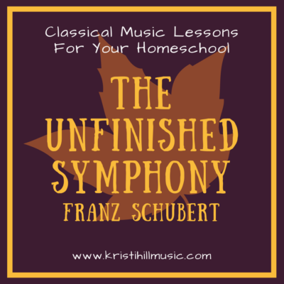 {Music Lessons for Kids} The Unfinished Symphony // Schubert