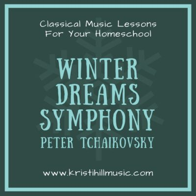 {Music Lessons for Kids} Winter Dreams Symphony // Tchaikovsky
