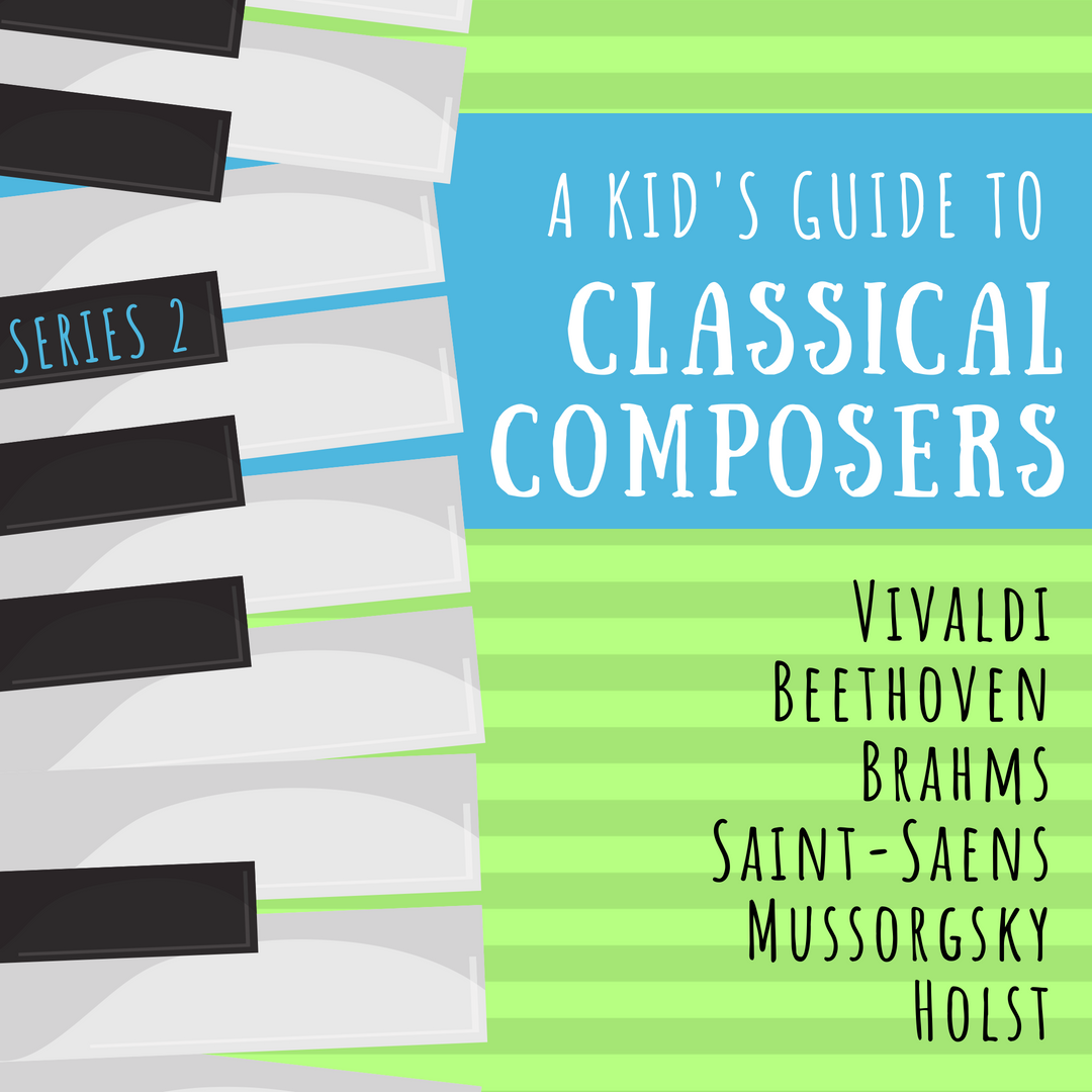 A Kid's Guide to Classical Composers Series 2