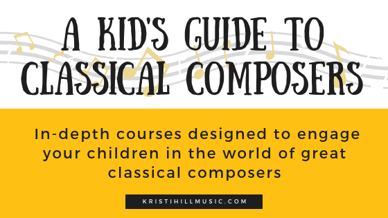A Kid's Guide to Classical Composers