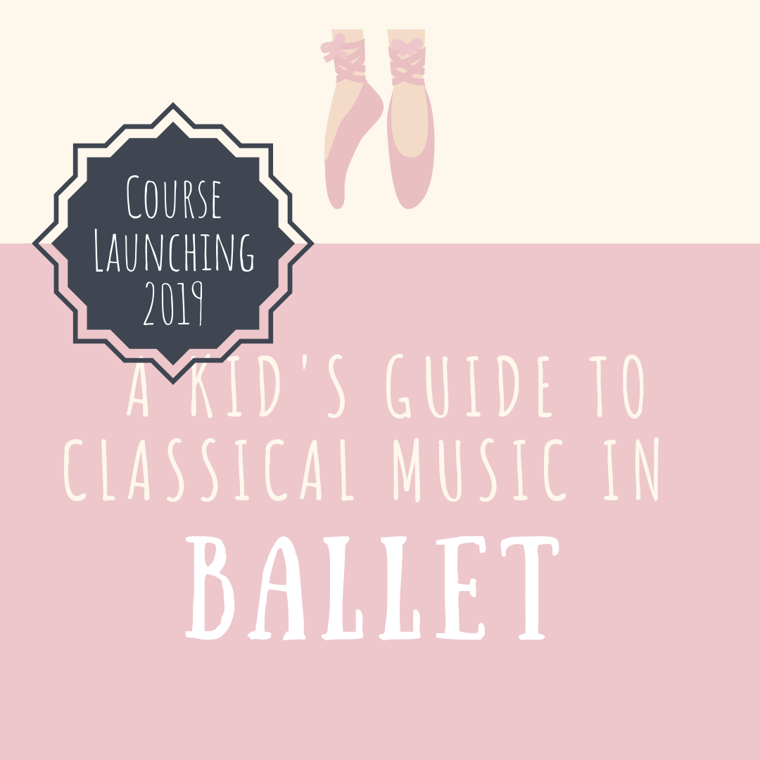 A Kid's Guide to Classical Music in Ballet