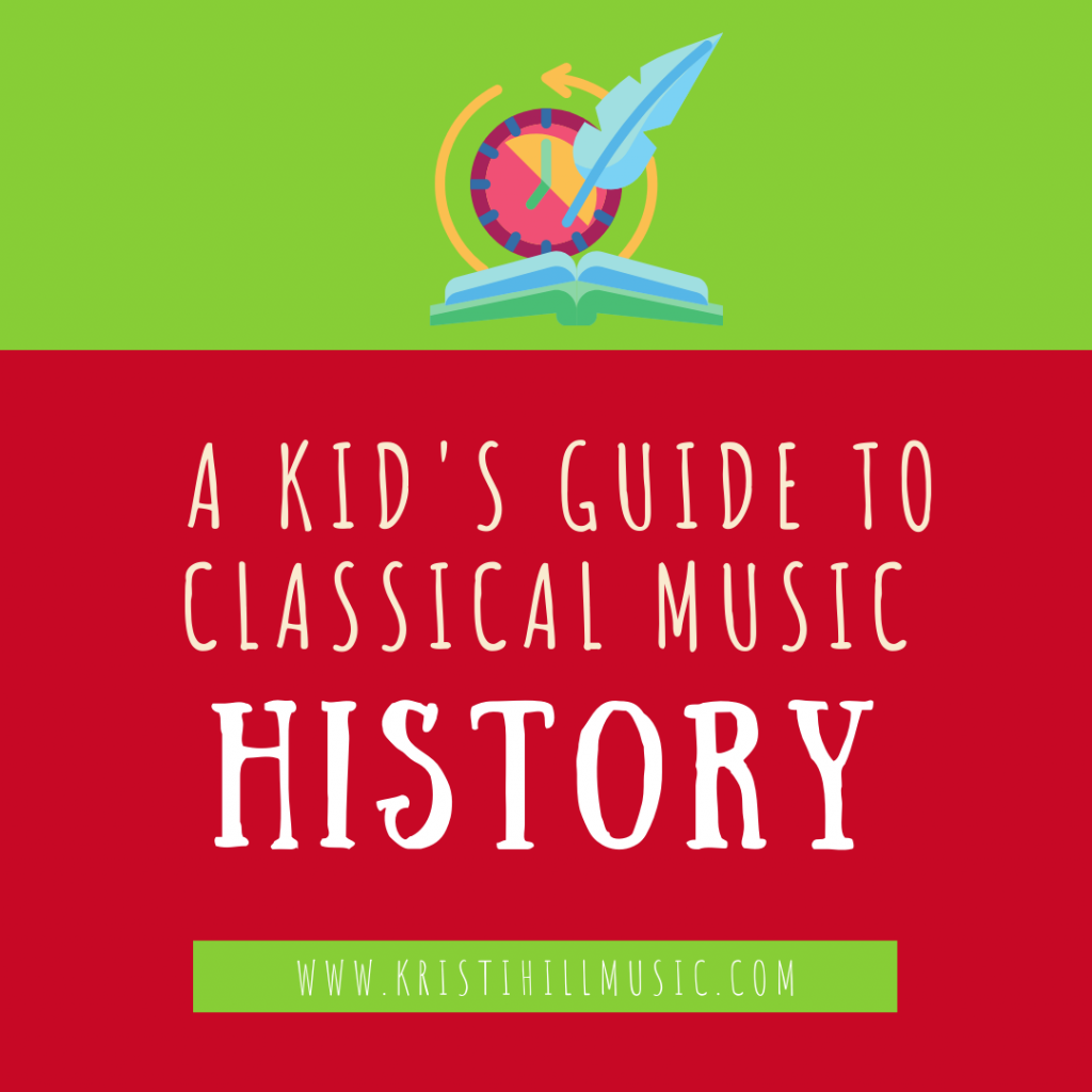 A Kids Guide to Classical Music History